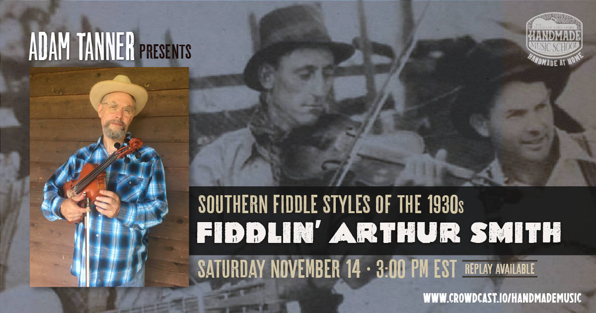 Old Time Style of Fiddlin' Aurthur Smith with Adam Tanner