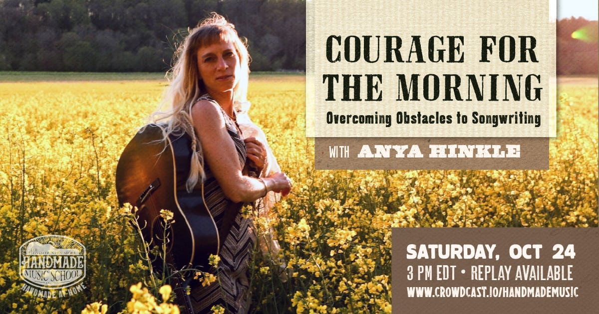 Overcoming Obstacles to Songwriting with Anya Hinkle