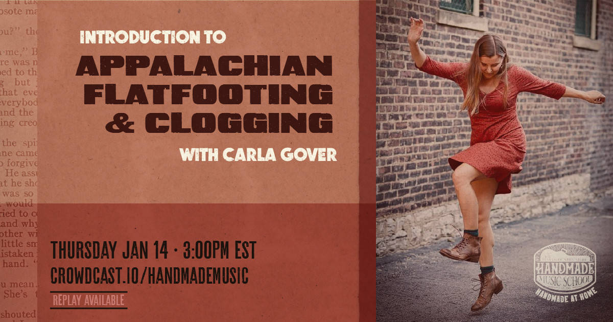 Introduction to Appalachian Flatfooting and Clogging with Carla Gover