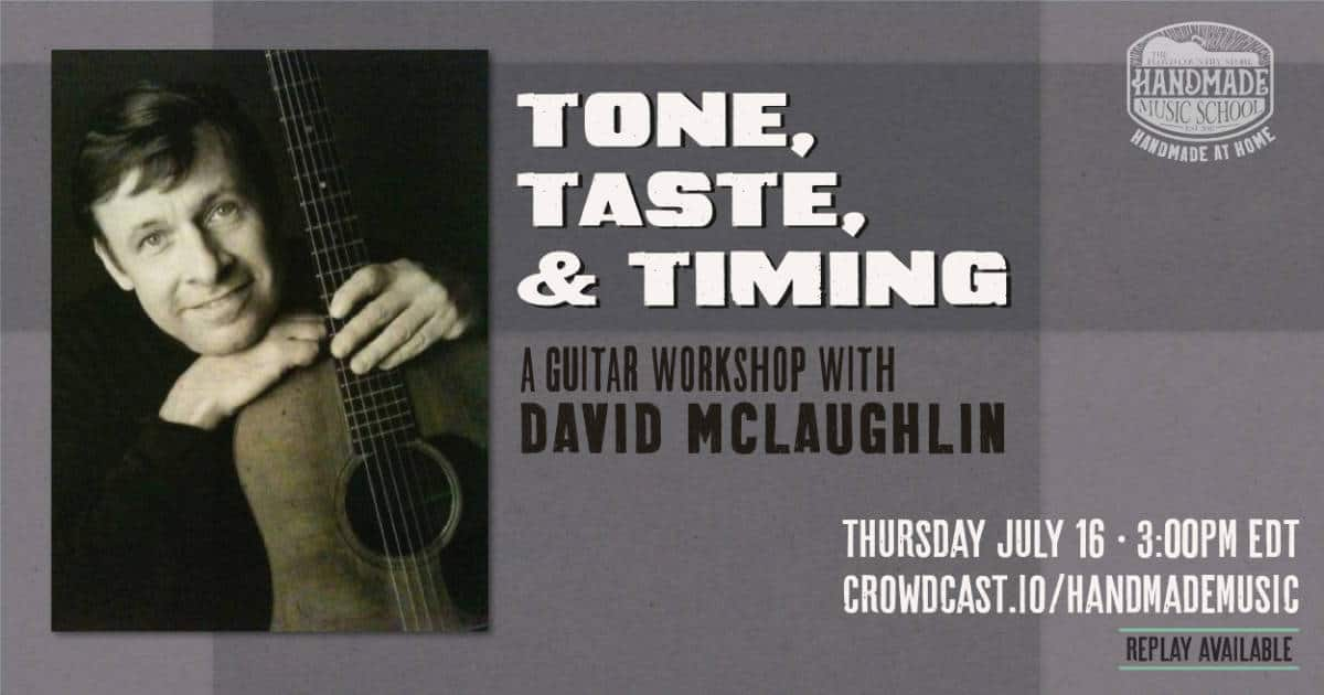 Tone, Taste, and Timing: A Guitar Workshop with David McLaughlin