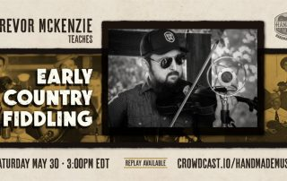 Early Country Fiddling with Trevor McKenzie Banner