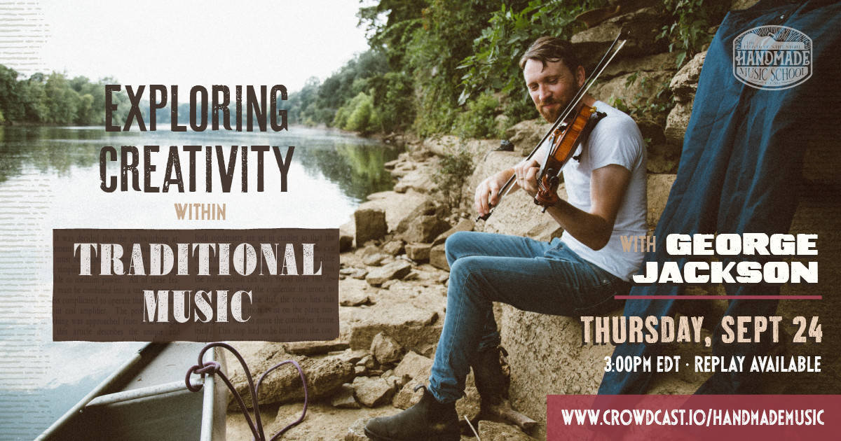 Exploring Creativity Within Traditional Music with George Jackson