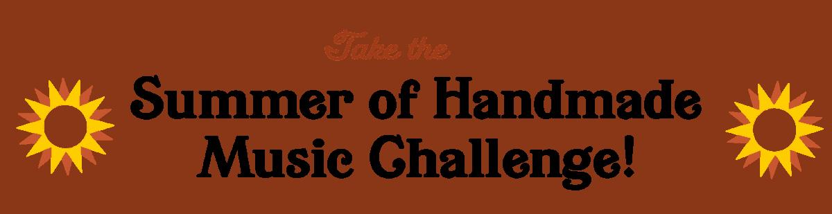 Handmade Music School Challenge 2019
