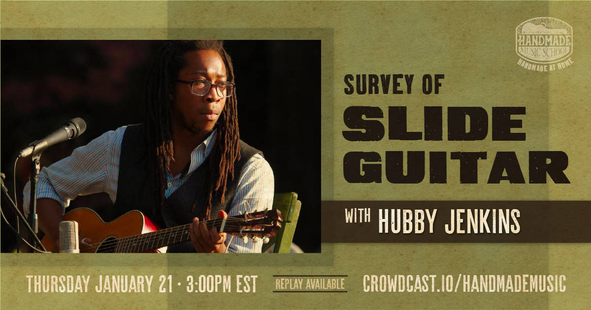 Survey of Slide Guitar with Hubby Jenkins