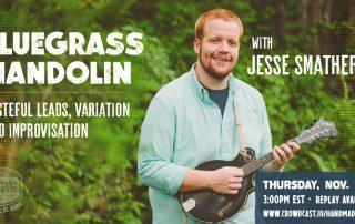 Bluegrass Mandolin Workshop with Jesse Smathers