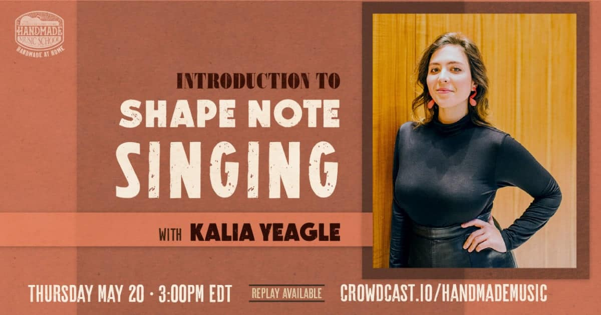 Introduction to Shape Note Singing with Kalia Yeagle