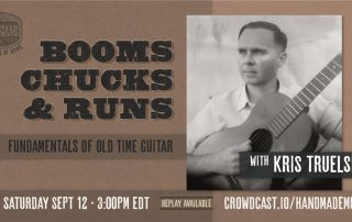 Fundamentals of Old Time Guitar with Kris Truelsen