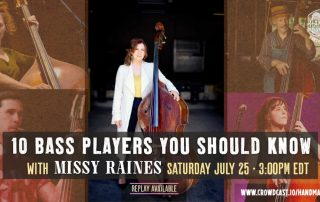 10 Bass Players You Should Know with Missy Raines