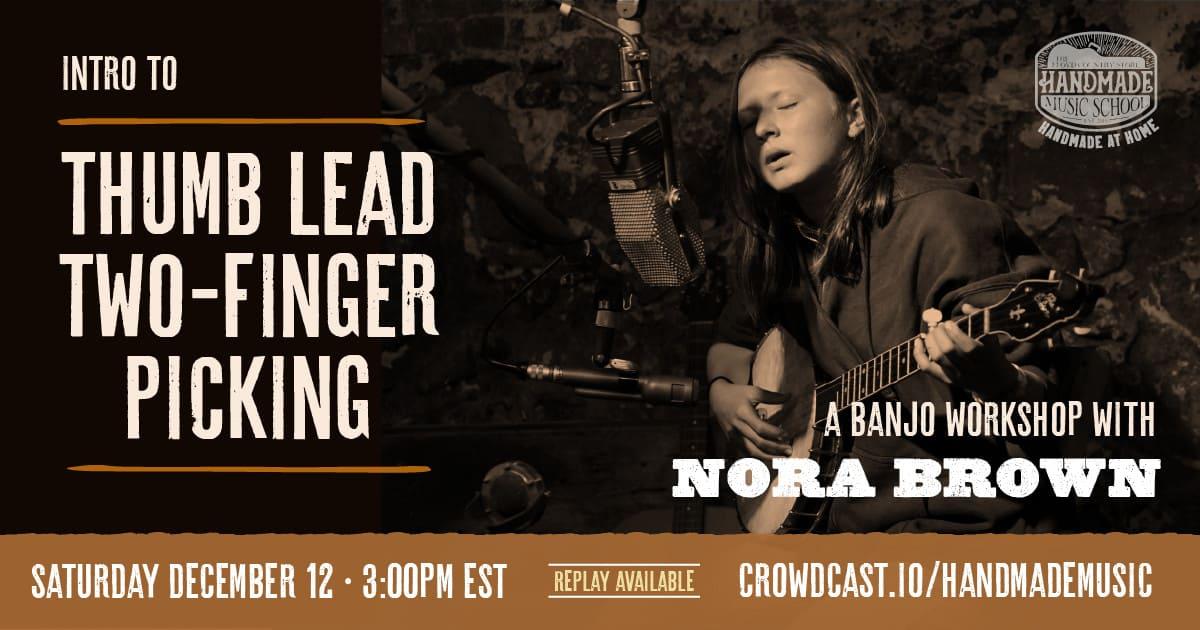 Banjo Workshop with Nora Brown 2020-12-12