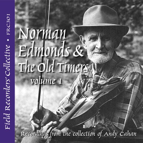 Norman Edmonds & The Old Timers Volume 1