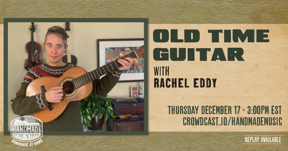 Old Time Rhythm Guitar with Rachel Eddy
